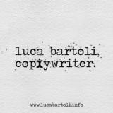 Copywriter, Luca Bartoli